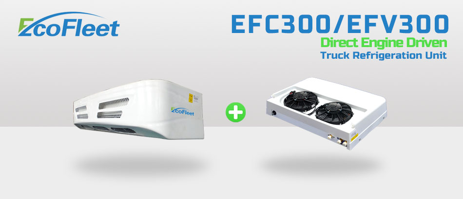 EFC300 / EFV300 Truck Refrigeration Unit
